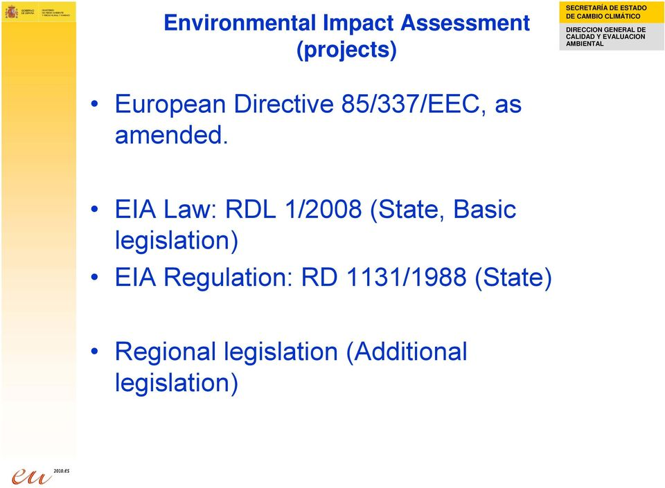 EIA Law: RDL 1/2008 (State, Basic legislation) EIA