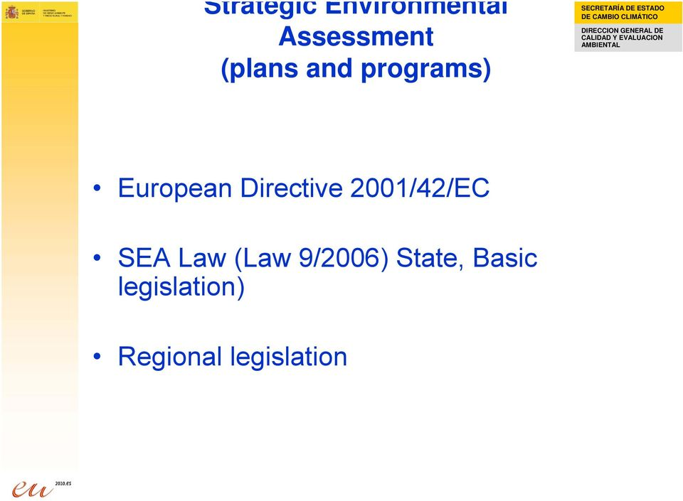 Directive 2001/42/EC SEA Law (Law