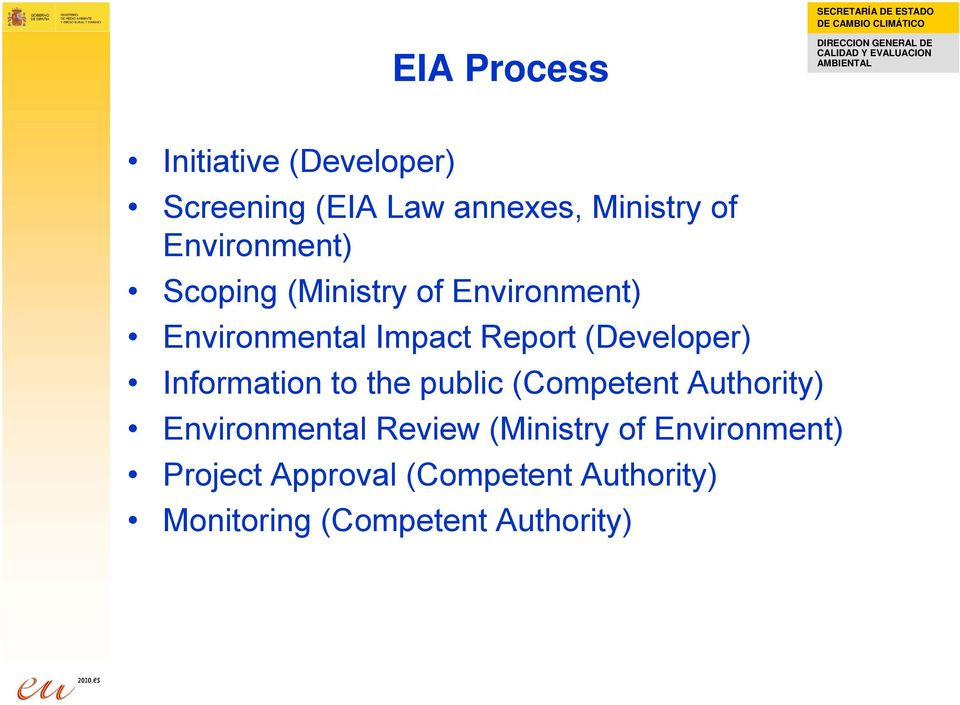 (Developer) Information to the public (Competent Authority) Environmental Review