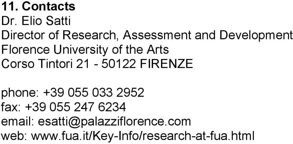 Florence University of the Arts Corso Tintori 21-50122 FIRENZE
