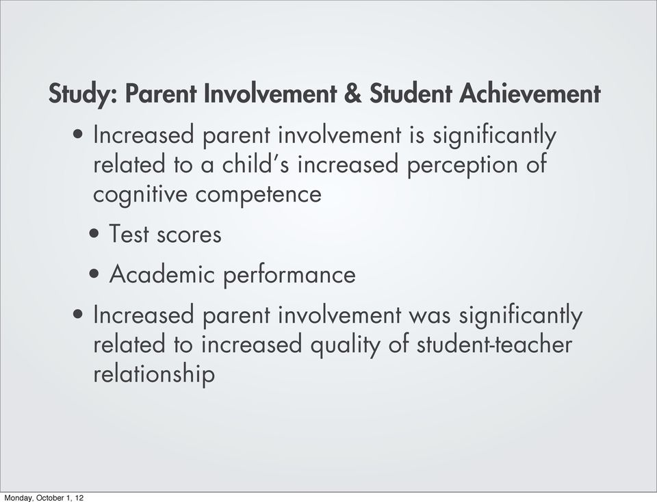 cognitive competence Test scores Academic performance Increased parent