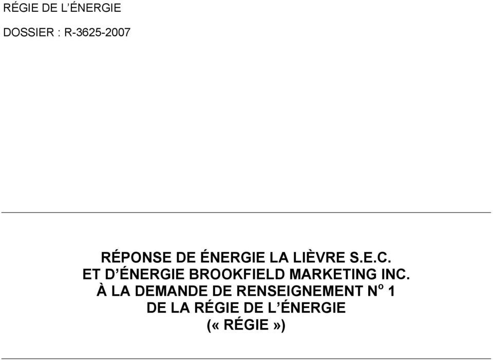 ET D ÉNERGIE BROOKFIELD MARKETING INC.