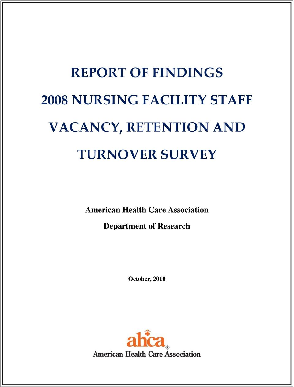 TURNOVER SURVEY American Health Care