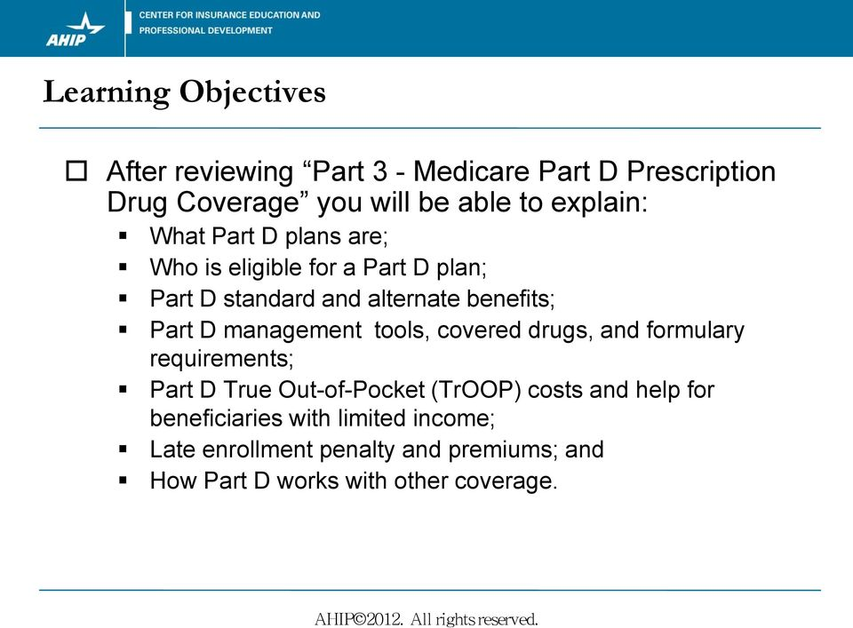 D management tools, covered drugs, and formulary requirements; Part D True Out-of-Pocket (TrOOP) costs and help