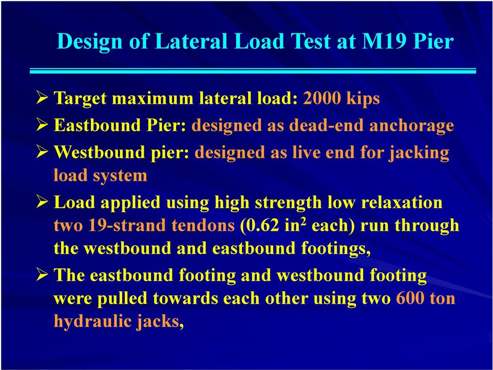 strength low relaxation two 19-strand tendons (.