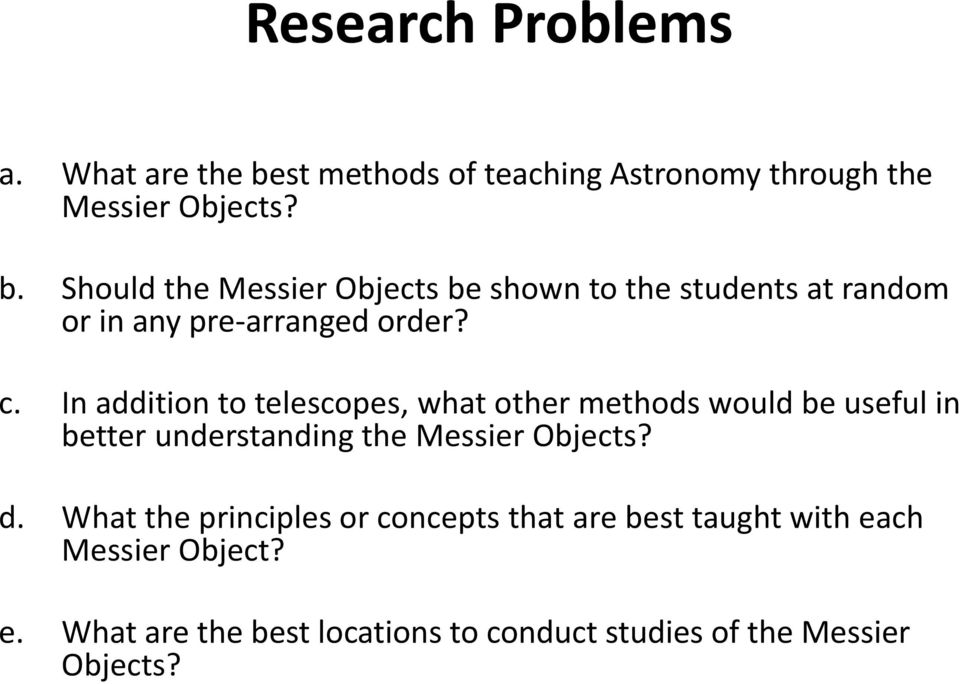 Should the Messier Objects be shown to the students at random or in any pre-arranged order? c.