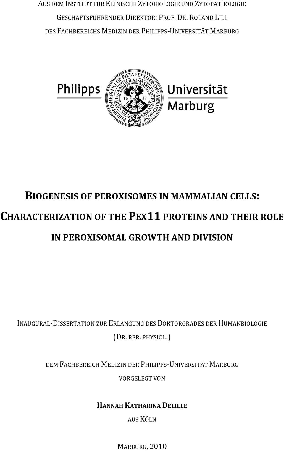 CHARACTERIZATION OF THE PEX11 PROTEINS AND THEIR ROLE IN PEROXISOMAL GROWTH AND DIVISION INAUGURAL-DISSERTATION ZUR ERLANGUNG DES