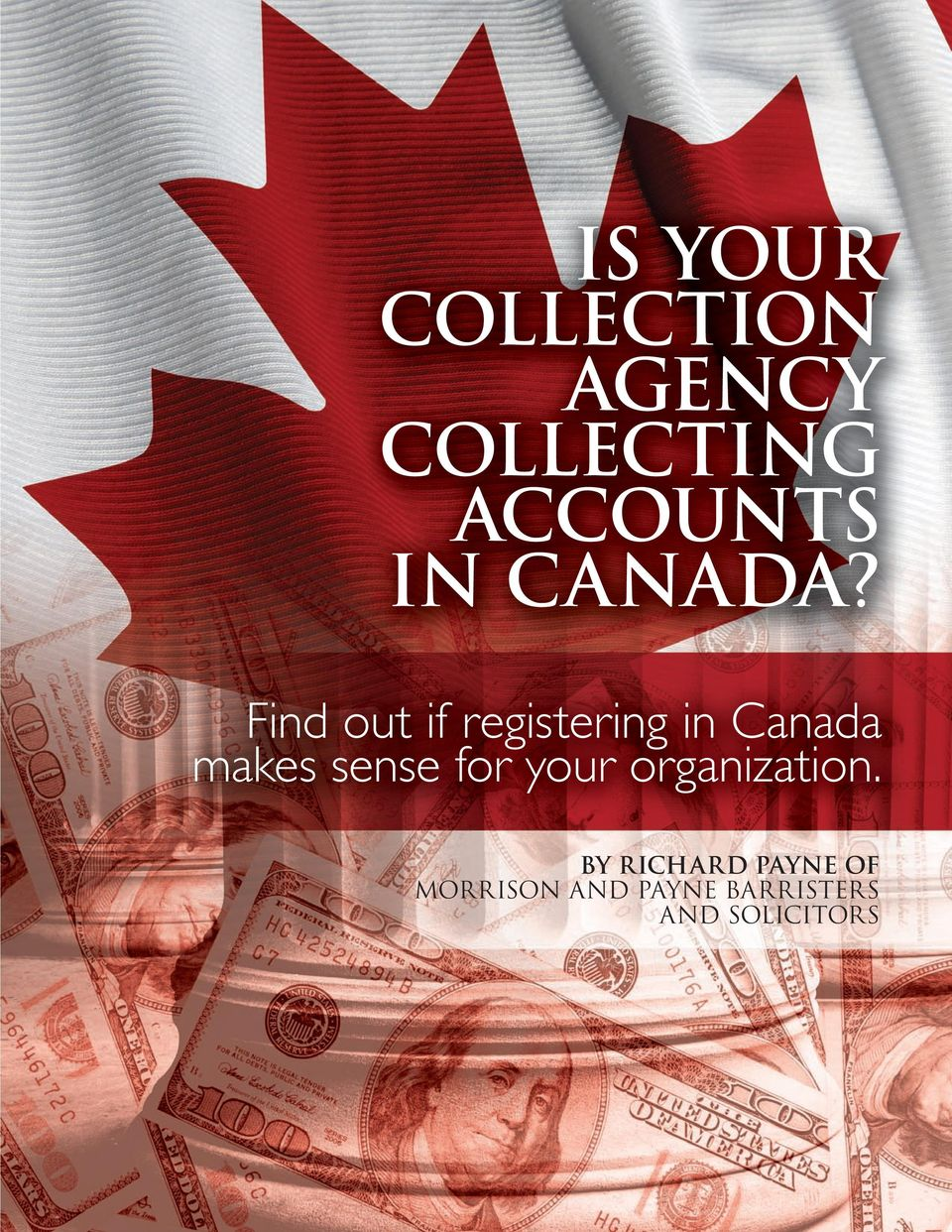 find out if registering in Canada makes sense
