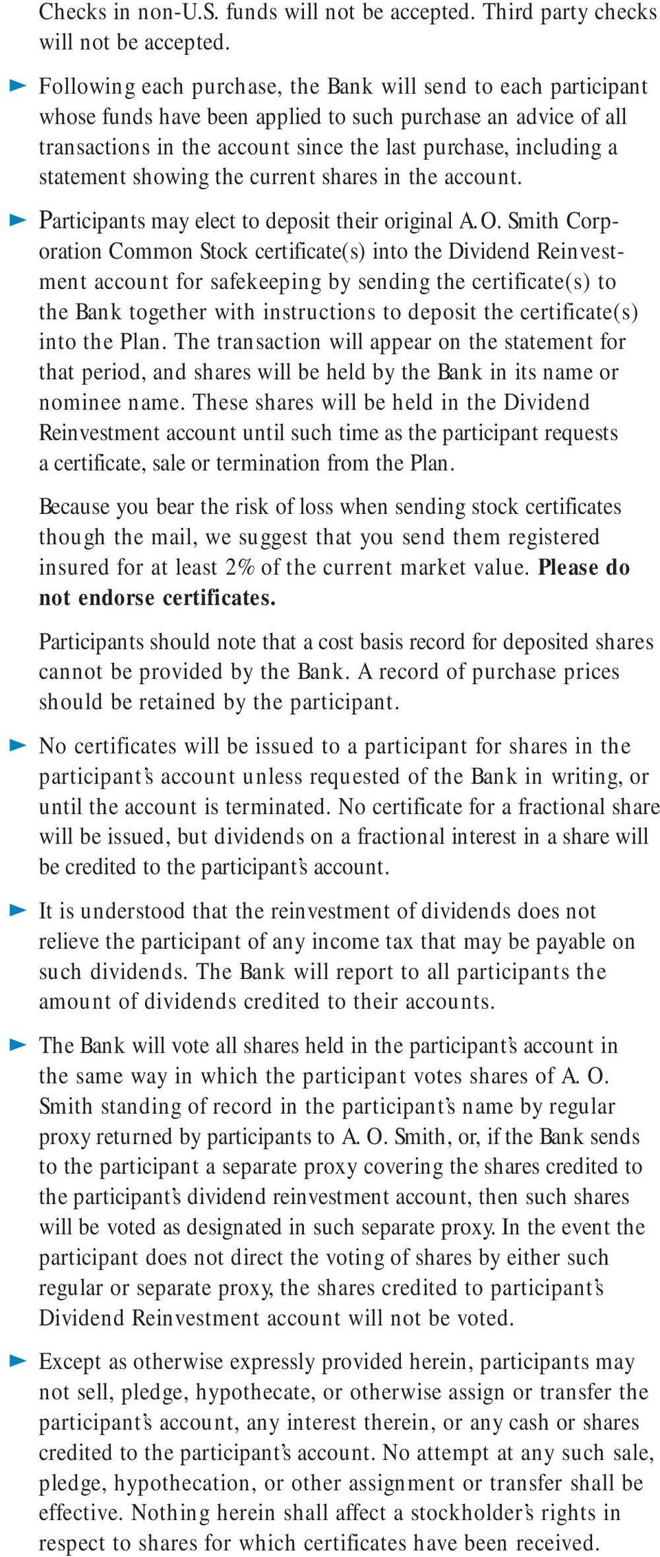 statement showing the current shares in the account. Participants may elect to deposit their original A.O.