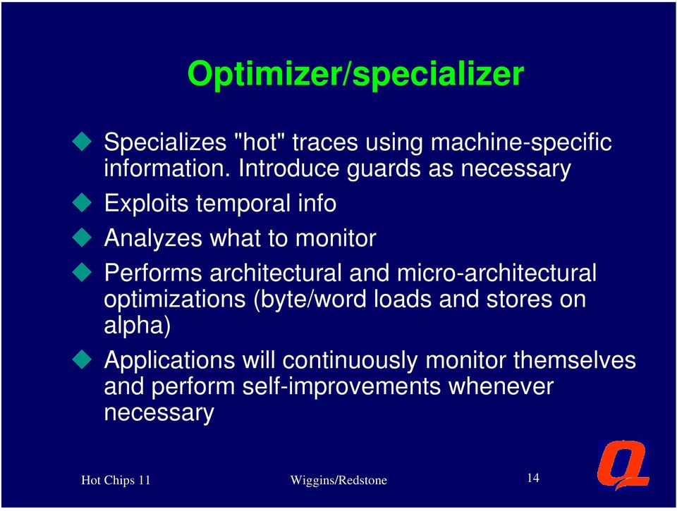 architectural and micro-architectural optimizations (byte/word loads and stores on alpha) u