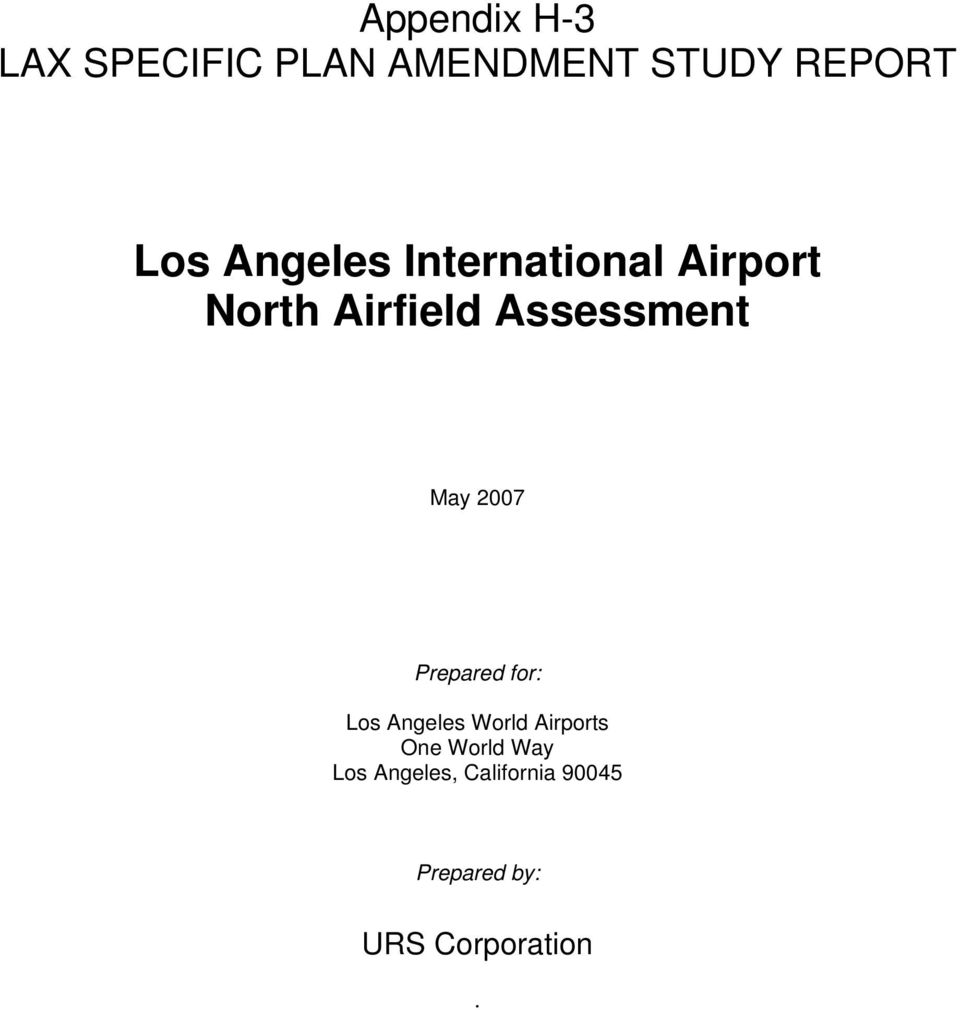 2007 Prepared for: Los Angeles World Airports One World Way