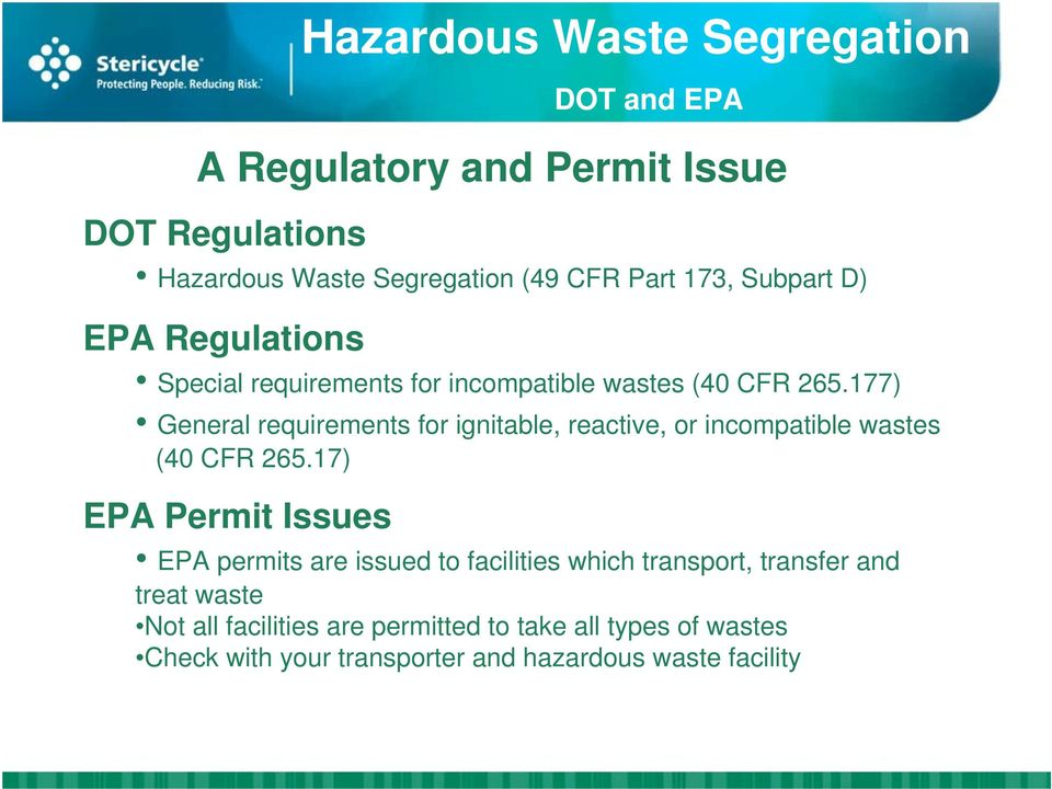 177) General requirements for ignitable, reactive, or incompatible wastes (40 CFR 265.