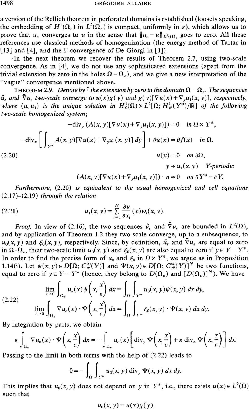 All these references use classical methods of homogenization (the energy method of Tartar in [13] and [4], and the F-convergence of De Giorgi in [1]).