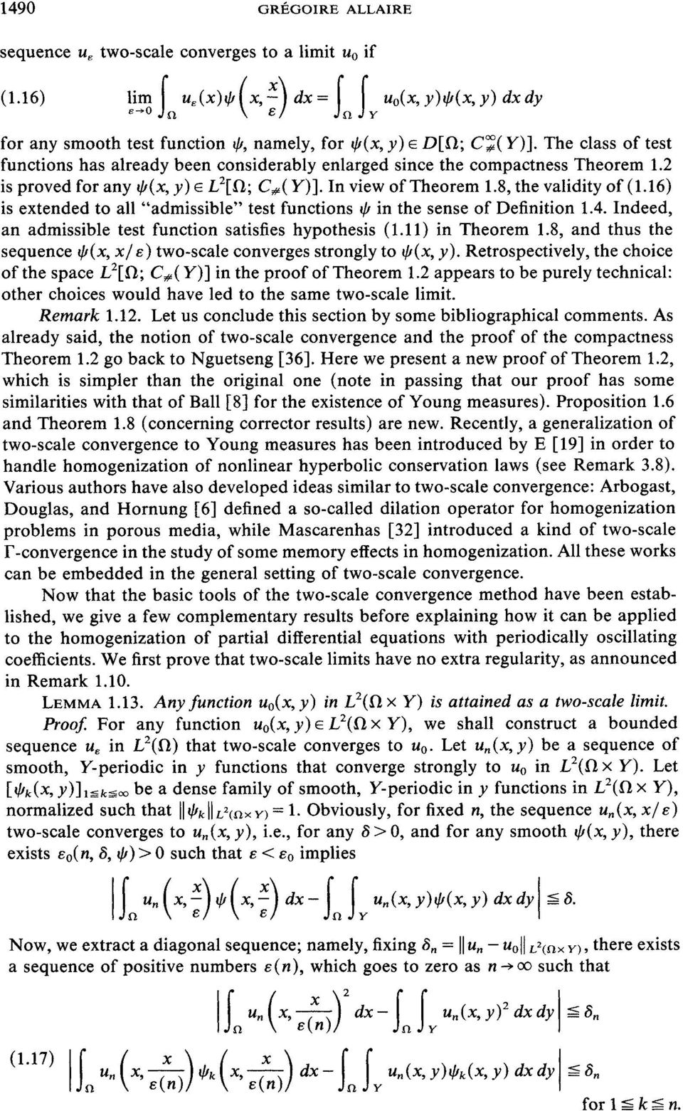 "16) is extended to all ""admissible"" test functions q in the sense of Definition 1.4. Indeed, an admissible test function satisfies hypothesis (1.11) in Theorem 1.8, and thus the sequence q(x, x!"