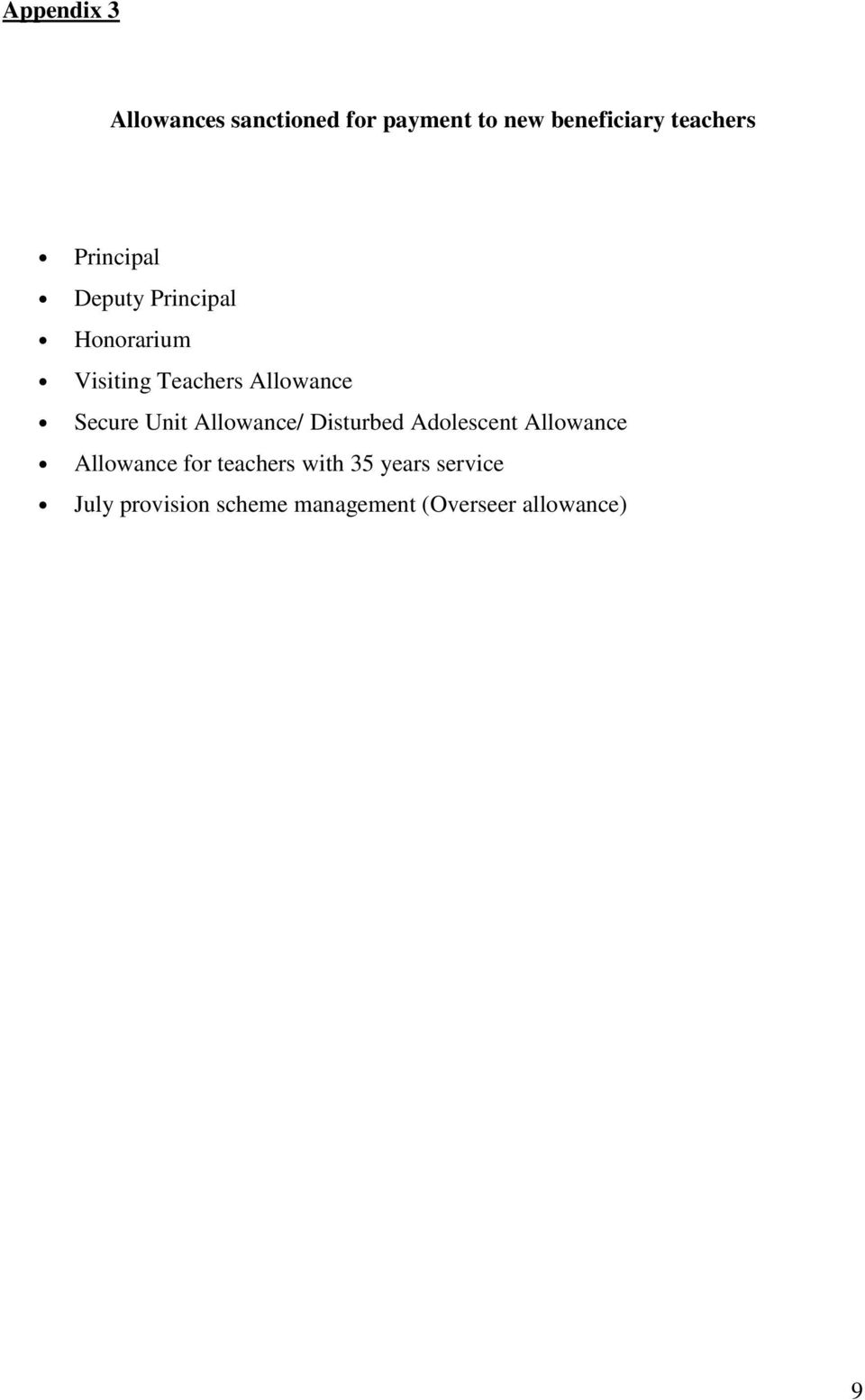 Unit Allowance/ Disturbed Adolescent Allowance Allowance for teachers