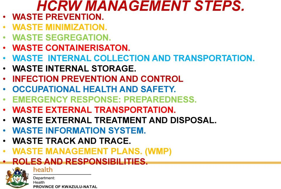 INFECTION PREVENTION AND CONTROL OCCUPATIONAL HEALTH AND SAFETY. EMERGENCY RESPONSE: PREPAREDNESS.
