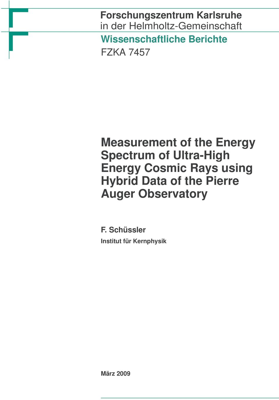 Spectrum of Ultra-High Energy Cosmic Rays using Hybrid Data of