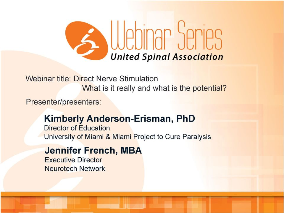 Presenter/presenters: Kimberly Anderson-Erisman, PhD Director of