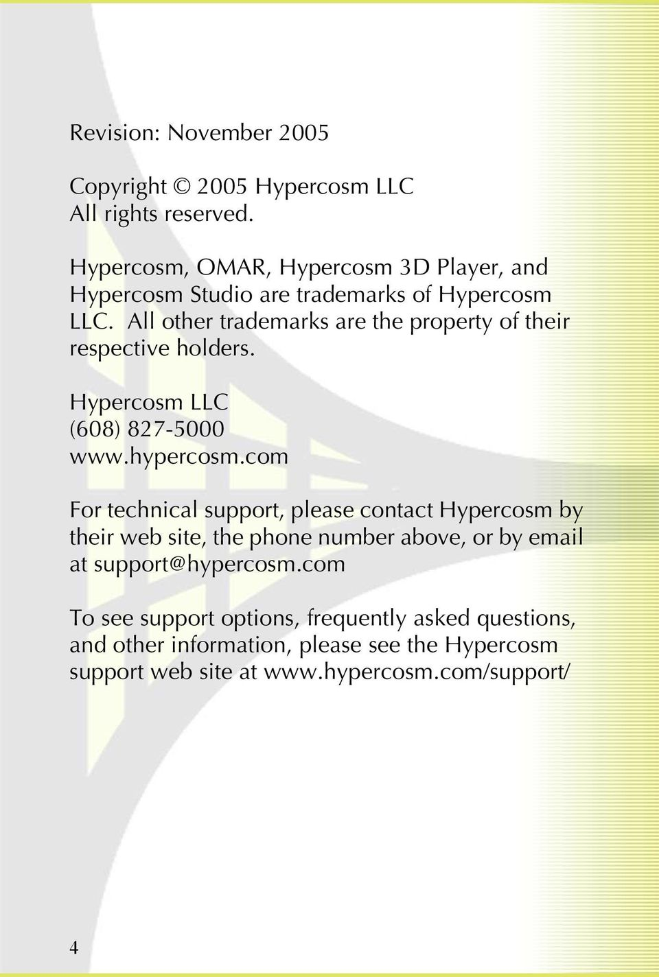 All other trademarks are the property of their respective holders. Hypercosm LLC (608) 827-5000 www.hypercosm.