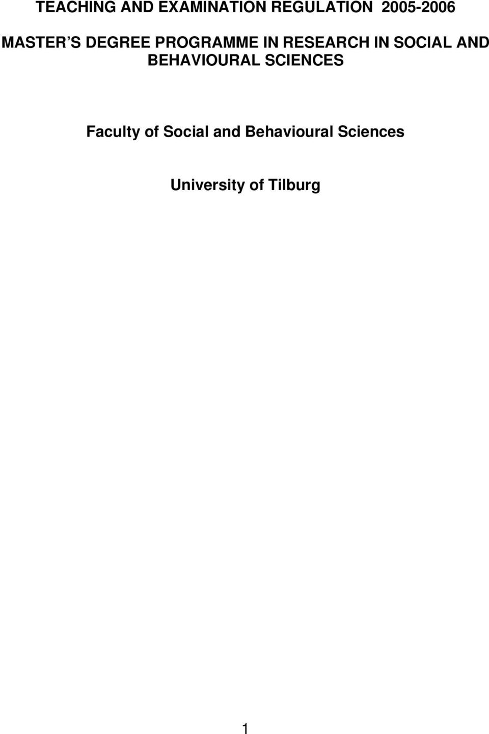 SOCIAL AND BEHAVIOURAL SCIENCES Faculty of