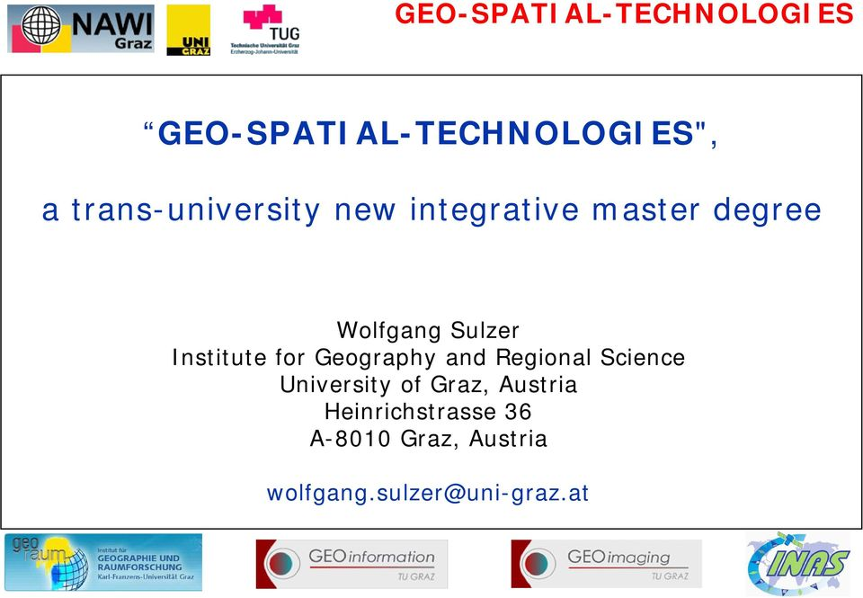 Geography and Regional Science University of Graz,