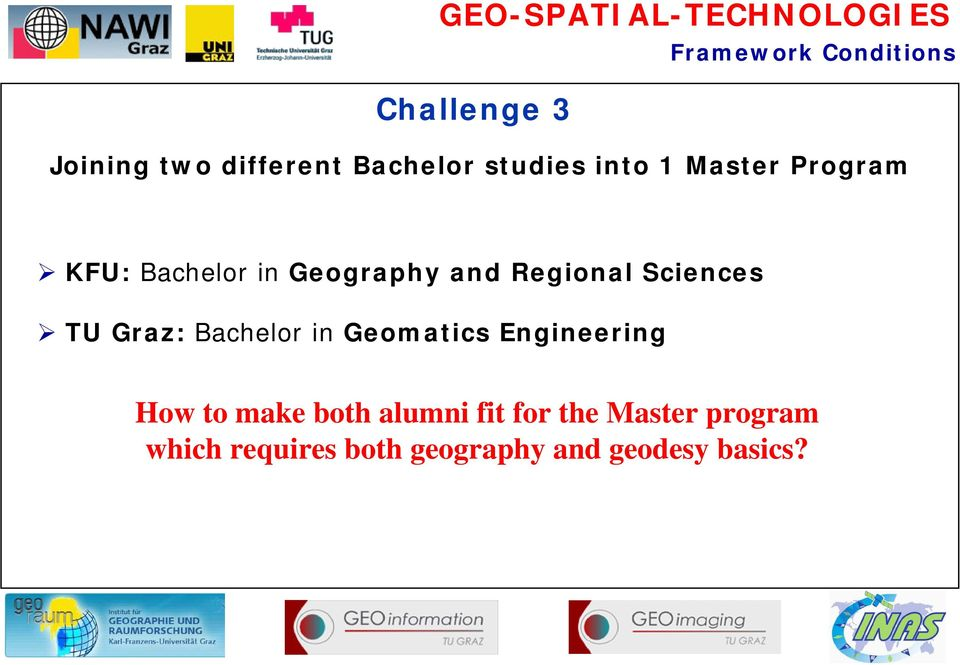 TU Graz: Bachelor in Geomatics Engineering How to make both alumni fit