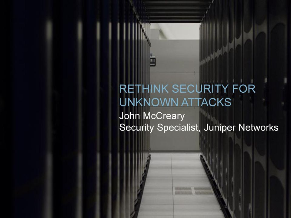 net RETHINK SECURITY FOR UNKNOWN