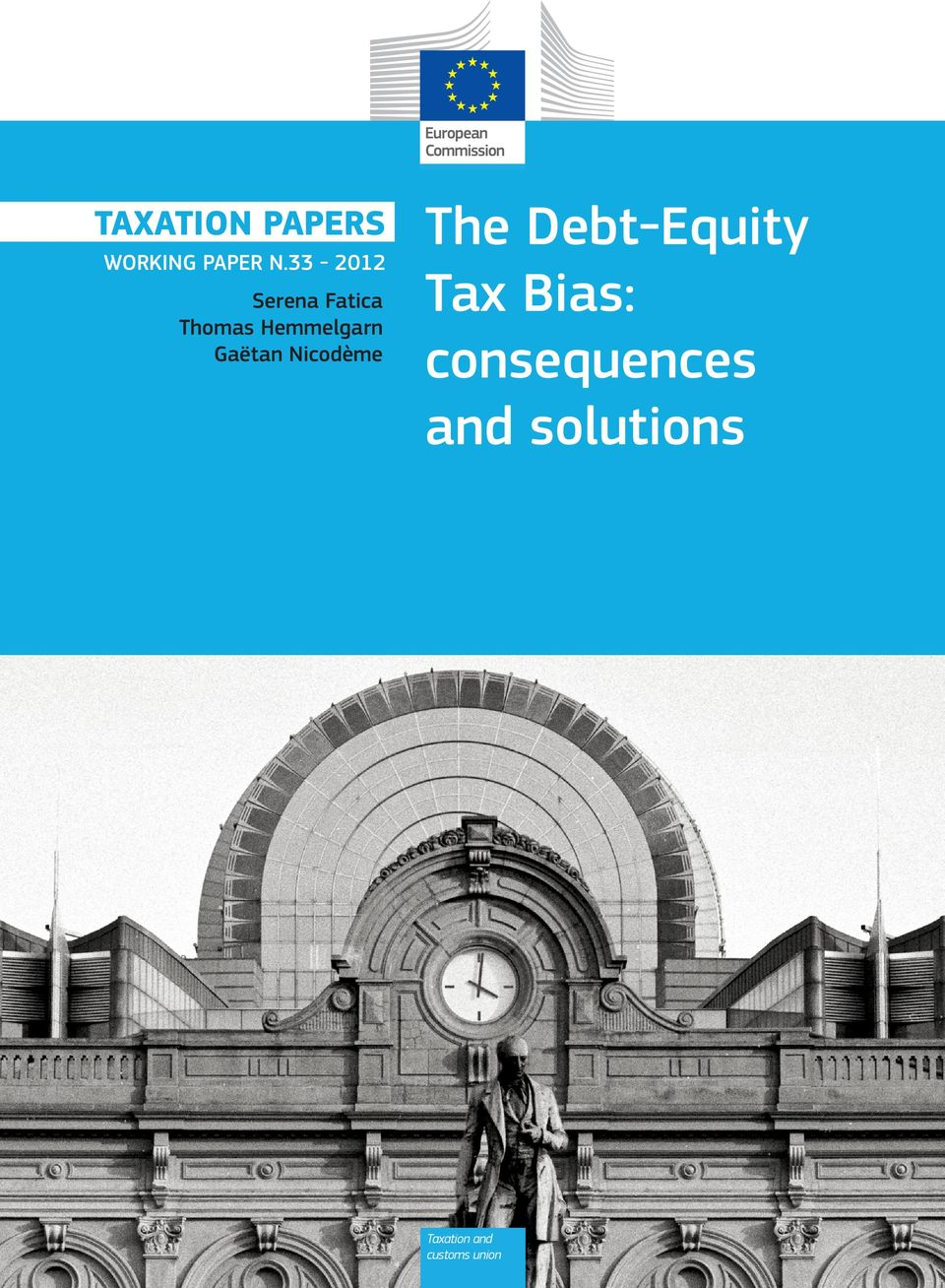 Gaëtan Nicodème The Debt-Equity Tax Bias: