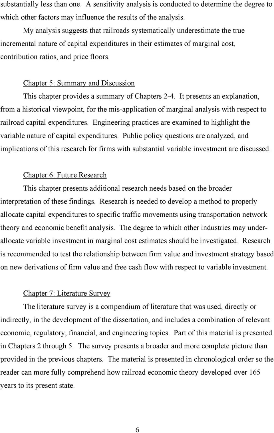 Chapter 5: Summary and Discussion This chapter provides a summary of Chapters 2-4.