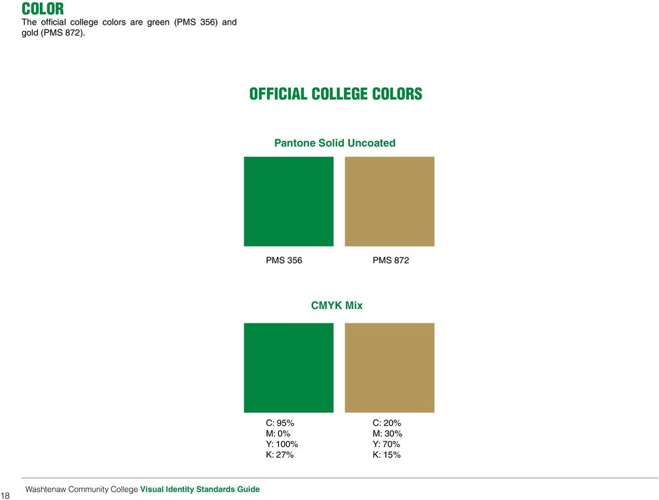 Official College Colors Pantone Solid Uncoated PMS 356 PMS 872