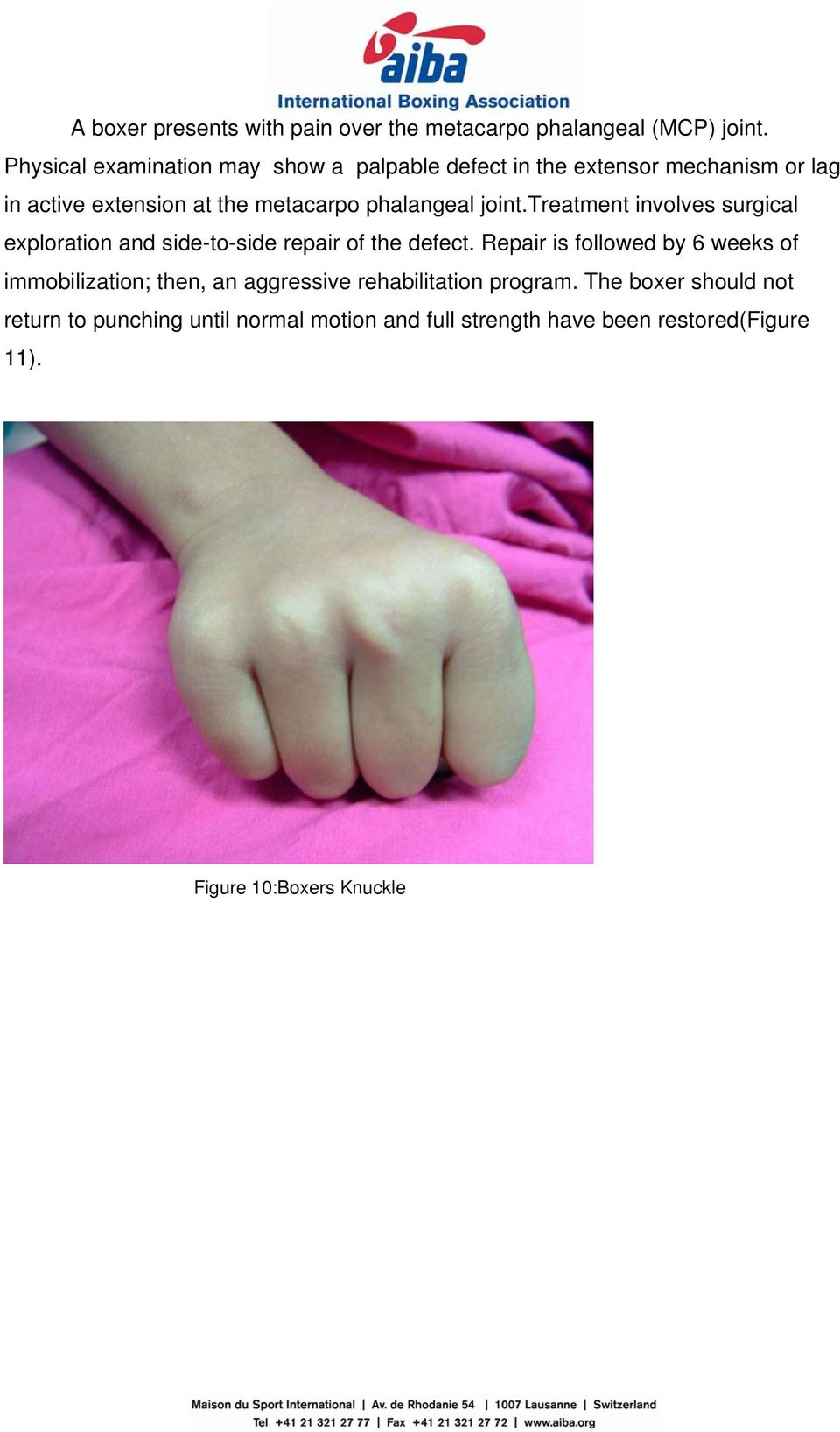phalangeal joint.treatment involves surgical exploration and side-to-side repair of the defect.