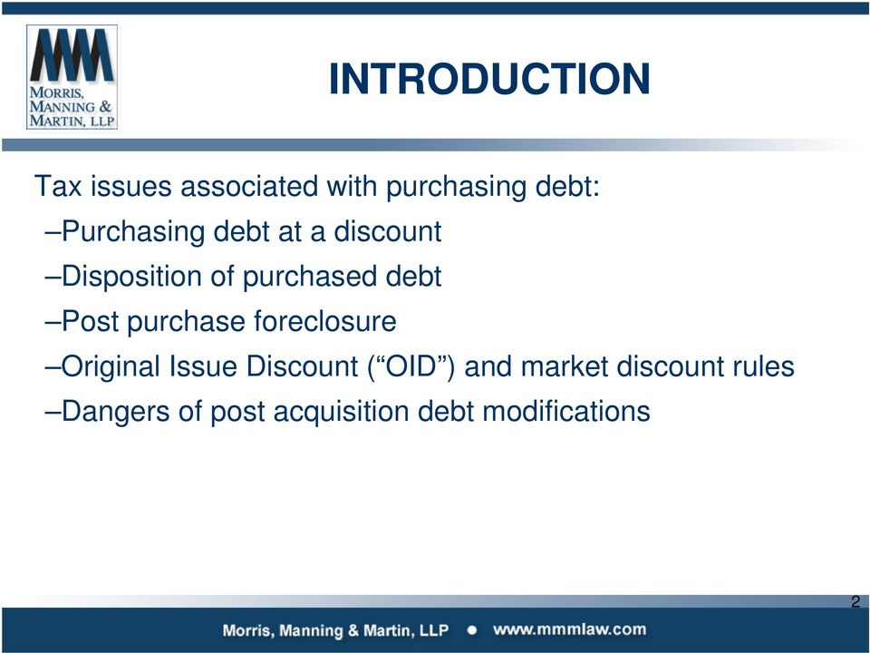 Post purchase foreclosure Original Issue Discount ( OID ) and