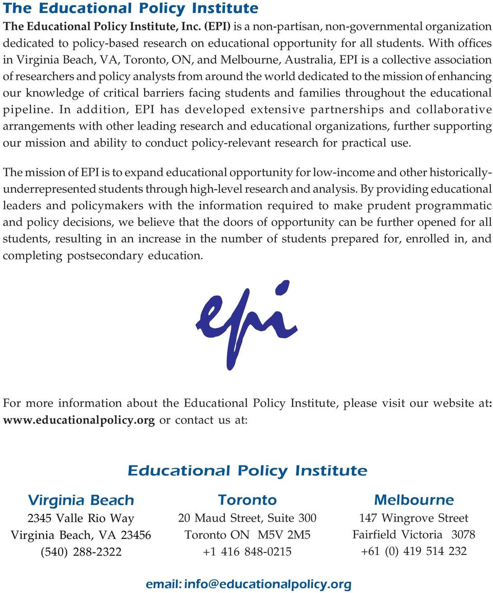 With offices in Virginia Beach, VA, Toronto, ON, and Melbourne, Australia, EPI is a collective association of researchers and policy analysts from around the world dedicated to the mission of