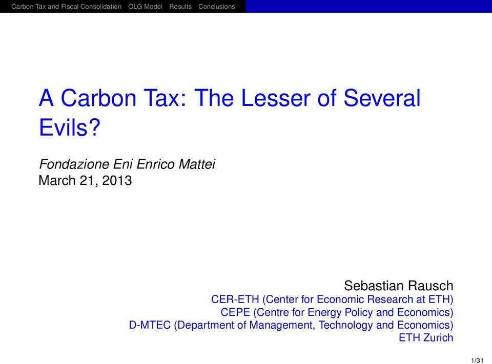 CER-ETH (Center for Economic Research at ETH) CEPE (Centre for