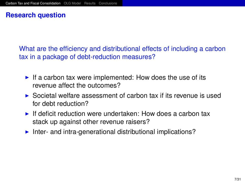 Societal welfare assessment of carbon tax if its revenue is used for debt reduction?