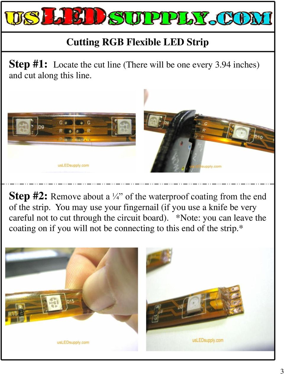 Step #2: Remove about a ¼ of the waterproof coating from the end of the strip.