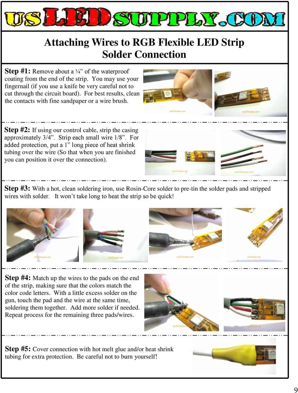 Step #2: If using our control cable, strip the casing approximately 3/4. Strip each small wire 1/8.