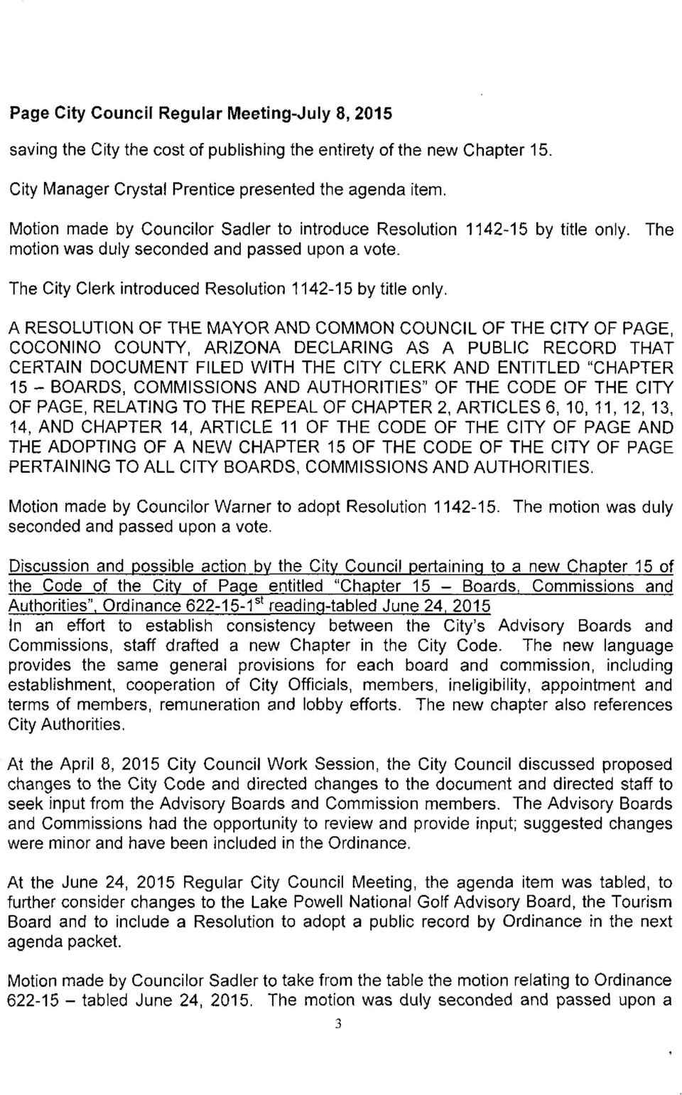 "A RESOLUTION OF THE MAYOR AND COMMON COUNCIL OF THE CITY OF PAGE, COCONINO COUNTY, ARIZONA DECLARING AS A PUBLIC RECORD THAT CERTAIN DOCUMENT FILED WITH THE CITY CLERK AND ENTITLED "" CHAPTER 15"