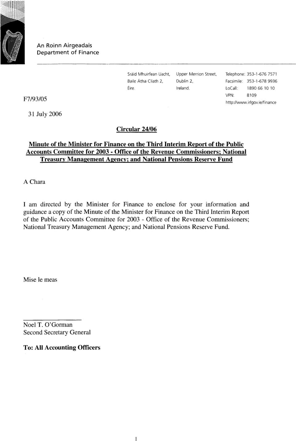 ie/fi nance Minute of the Minister for Finance on the Third Interim Report of the Public Accounts Committee for 2003 - Office of the Revenue Commissioners; National Treasury Management Agency; and