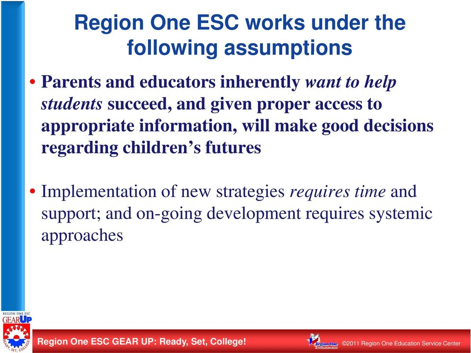 decisions regarding children s futures Implementation of new strategies requires time and