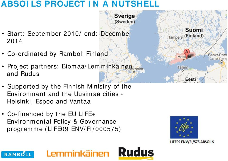 Finnish Ministry of the Environment and the Uusimaa cities - Helsinki, Espoo and Vantaa