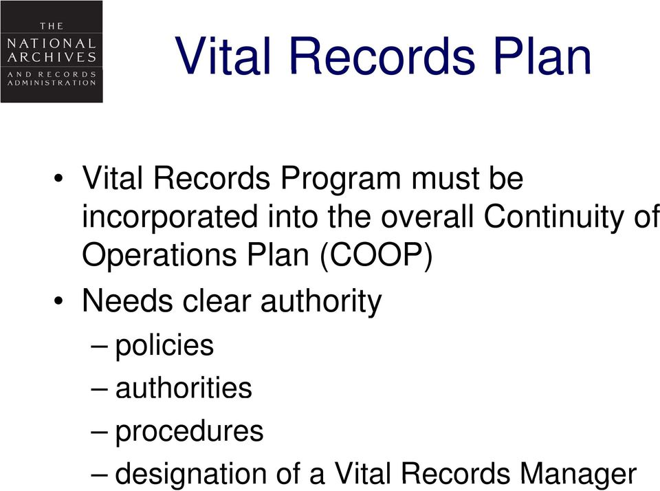 Operations Plan (COOP) Needs clear authority