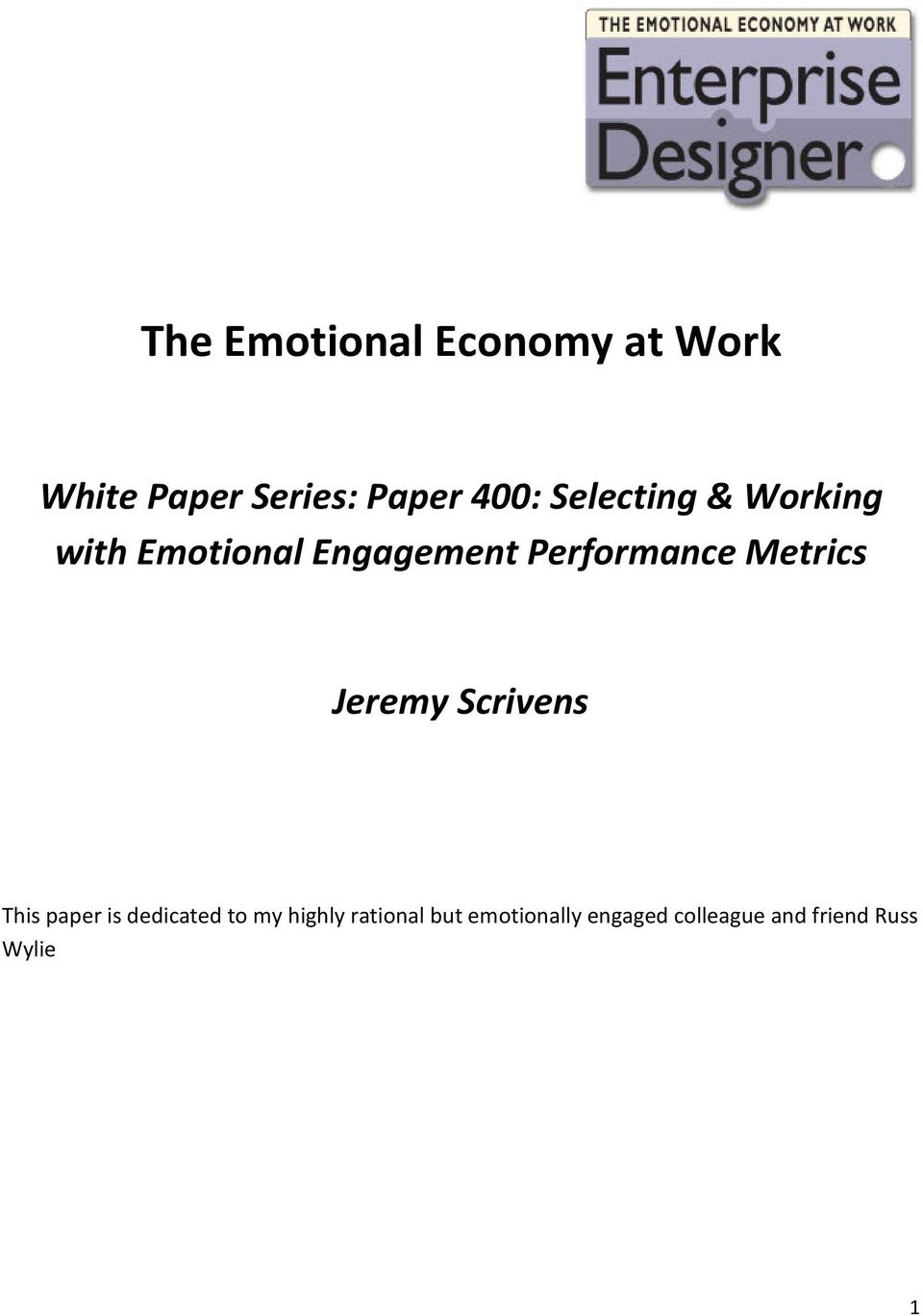 Metrics Jeremy Scrivens This paper is dedicated to my highly