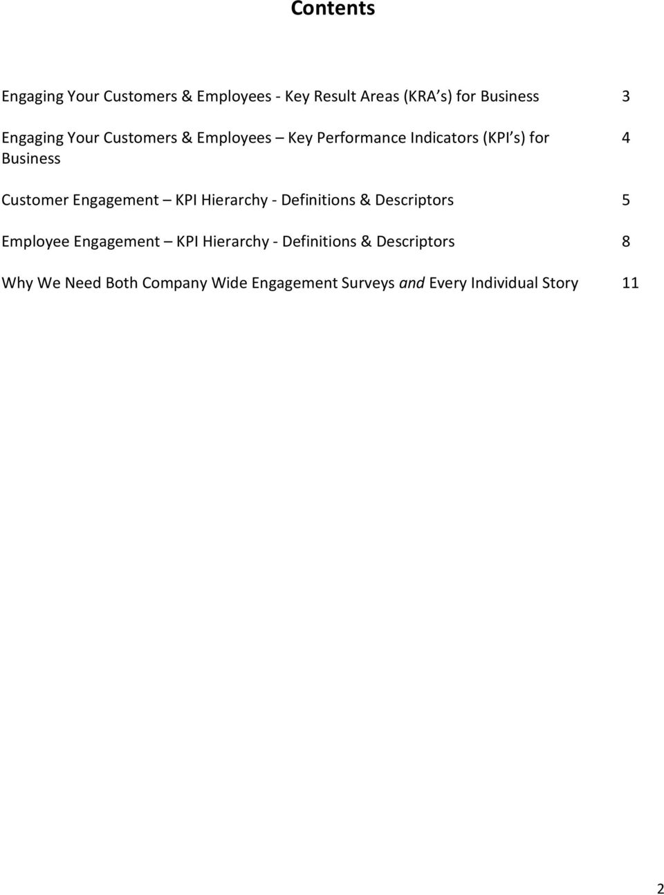Engagement KPI Hierarchy - Definitions & Descriptors 5 Employee Engagement KPI Hierarchy -
