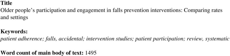 patient adherence; falls, accidental; intervention studies;