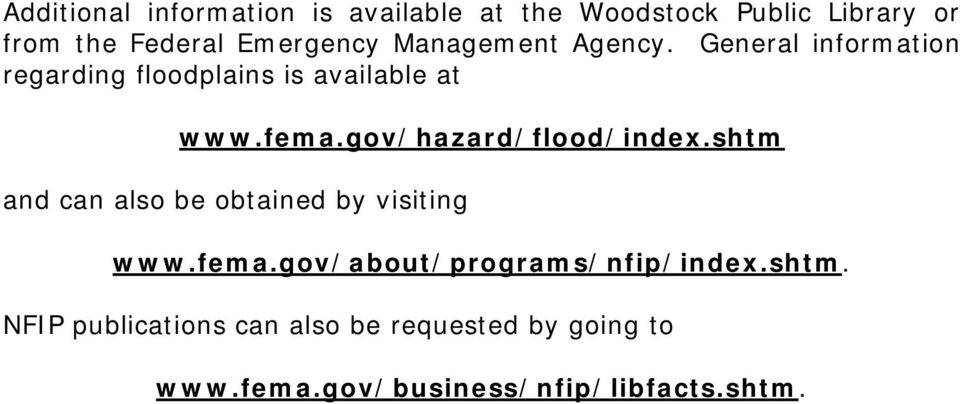 gov/hazard/flood/index.shtm and can also be obtained by visiting www.fema.