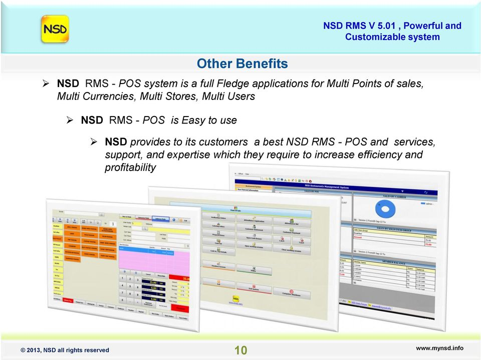 Easy to use NSD provides to its customers a best NSD RMS - POS and services,