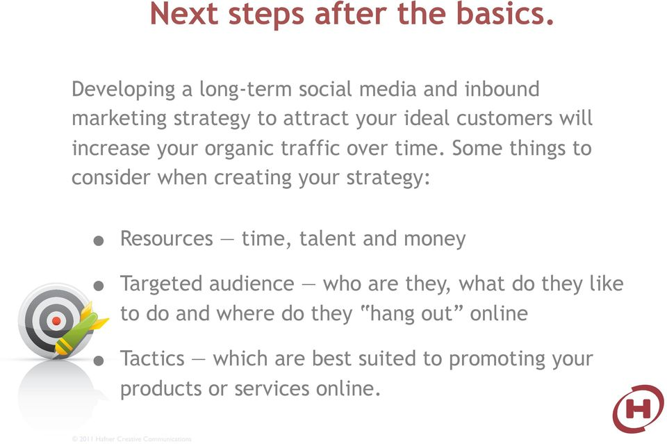 increase your organic traffic over time.