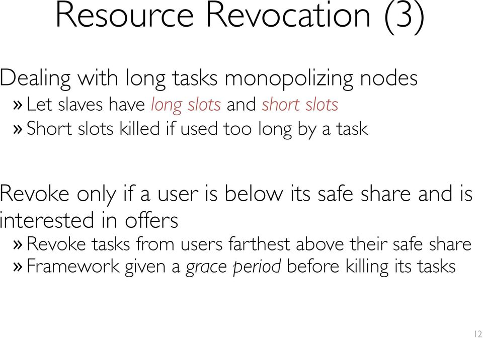 if a user is below its safe share and is interested in offers» Revoke tasks from users