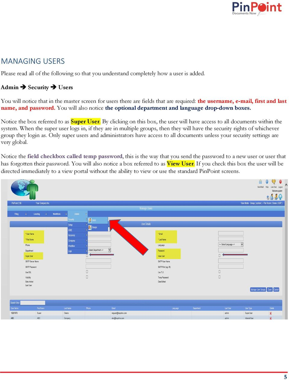 You will also notice the optional department and language drop-down boxes. Notice the box referred to as Super User.